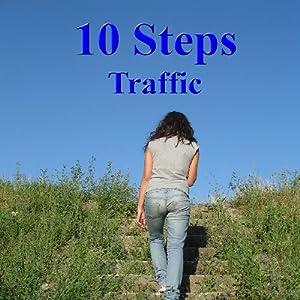 10 Steps - Traffic