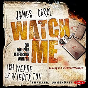 Watch me: Ich werde es wieder tun (Jefferson Winter 2) | Livre audio