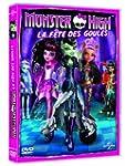 Monster High : La f�te des goules