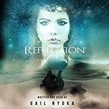Star's Reflection Audiobook by Gail Nyoka Narrated by Gail Nyoka