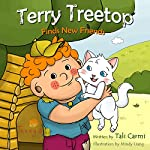 Terry Treetop Finds New Friends | Tali Carmi