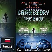 Grao Story. The book (       UNABRIDGED) by Marcin Przybylek Narrated by Marcin Popczynski