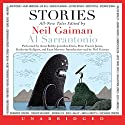 Stories: All-New Tales Hörbuch von Neil Gaiman (author and editor), Al Sarrantonio (editor), Joe Hill, Joanne Harris, Richard Adams, Jeffery Deaver Gesprochen von: Anne Bobby, Jonathan Davis, Katherine Kellgren, Euan Morton