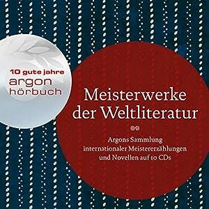 Meisterwerke der Weltliteratur: Argons Sammlung internationaler Meistererzählungen auf 1