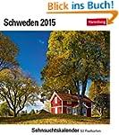 Schweden Sehnsuchtskalender 2015: Seh...