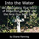Into the Water (       UNABRIDGED) by Diane Fanning Narrated by Thomas M. Hatting
