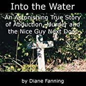 Into the Water | [Diane Fanning]