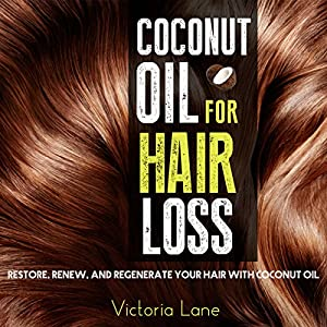 Coconut Oil for Hair Loss Audiobook