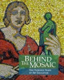 img - for Behind the Mosaic: One Hundred Years of Art Education book / textbook / text book