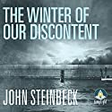 The Winter of our Discontent (       UNABRIDGED) by John Steinbeck Narrated by Jeff Harding