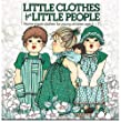 Little Clothes for Little People (Crafts)