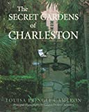 img - for Secret Gardens of Charleston, The book / textbook / text book