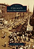 Chicago's Pilsen Neighborhood (Images of America Series)