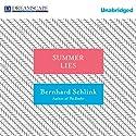 Summer Lies (       UNABRIDGED) by Bernhard Schlink, Carol Janeway (Translator) Narrated by David Colacci