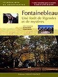 echange, troc Jean-Pierre Hervet, Patrick Mérienne - Fontainebleau : Une forêt de légendes et de mystères