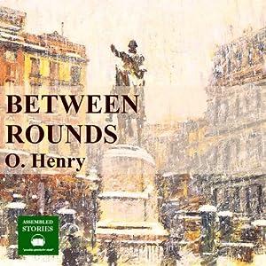 Between Rounds Audiobook