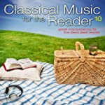 Classical Music for the Reader 10: Gr...