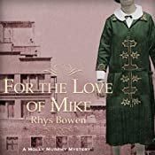 For the Love of Mike | [Rhys Bowen]