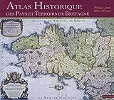 echange, troc Philippe Jouët, Kilian Delorme - Atlas historique des pays et terroirs de Bretagne