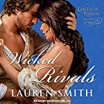 Wicked Rivals: League of Rogues Series, Book 4 | Lauren Smith