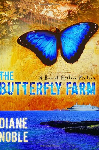 Image of The Butterfly Farm (The Harriet McIver Mystery Series #1)