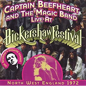 Captain Beefheart - Captain Beefheart Live At Bickershaw, 1972