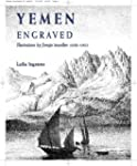Yemen Engraved: Illustrations by Fore...