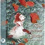 """Der geheime Gartenvon """"Rosemarie Fendel"""""""