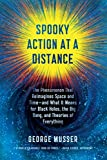 Spooky Action at a Distance: The Phenomenon That Reimagines Space and Time—and What It Means for…