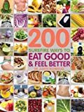 img - for 200 Surefire Ways Eat to Well and Feel Better book / textbook / text book
