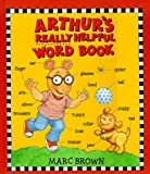 Arthur's Really Helpful Word Book (Red Fox Picture Books) (0099263920) by Marc Brown