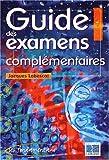 echange, troc Jacques Labescat - Guide des examens complémentaires