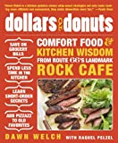 Dollars to Donuts: Comfort Food and Kitchen Wisdom from Route 66's Landmark Rock Café