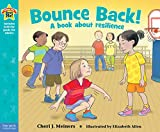 img - for Bounce Back!: A book about resilience (Being the Best Me Series) book / textbook / text book