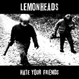 Hate Your Friends (Deluxe Edition)