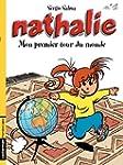 Nathalie (Tome 1) - Mon premier tour...
