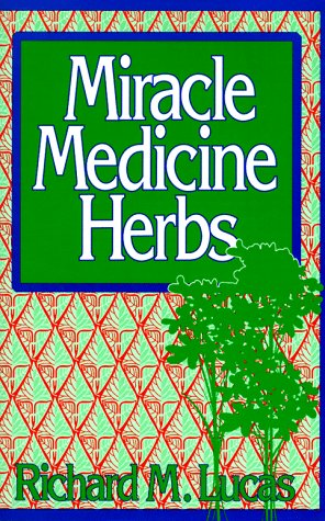 Image for Miracle Medicine Herbs (Reward Books)