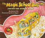 The Magic School Bus: Inside the Human Body (0590414267) by Cole, Joanna