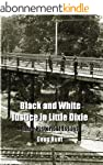 Black and White Justice in Little Dix...