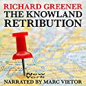 The Knowland Retribution: The Locator, Book 1 Audiobook by Richard Greener Narrated by Marc Vietor