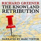 The Knowland Retribution: The Locator, Book 1 | Richard Greener