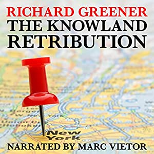 The Knowland Retribution Hörbuch