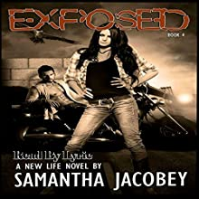 Exposed: A New Life, Book 4 Audiobook by Samantha Jacobey Narrated by  Lyric