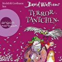 Terror-Tantchen Audiobook by David Walliams Narrated by Mechthild Großmann