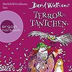 Terror-Tantchen | David Walliams