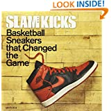 SLAM Kicks: Basketball Sneakers that Changed the Game