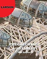 Precalculus with Limits, 2nd Edition