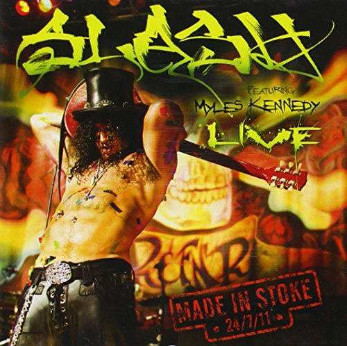 Made In Stoke - Live by Slash (2012-08-03)