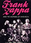 Frank Zappa and the Mothers of Invent...