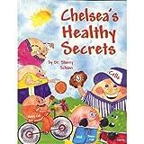 Chelsea's Healthy Secrets